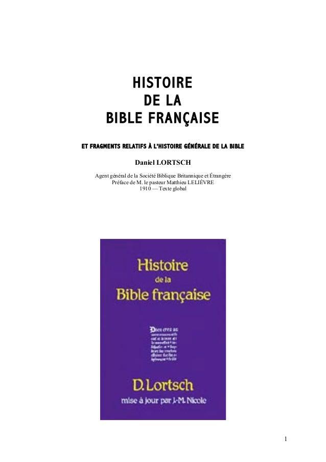 HISTOIRE             DE LA        BIBLE FRANÇAISEET FRAGMENTS RELATIFS À LHISTOIRE GÉNÉRALE DE LA BIBLE                   ...