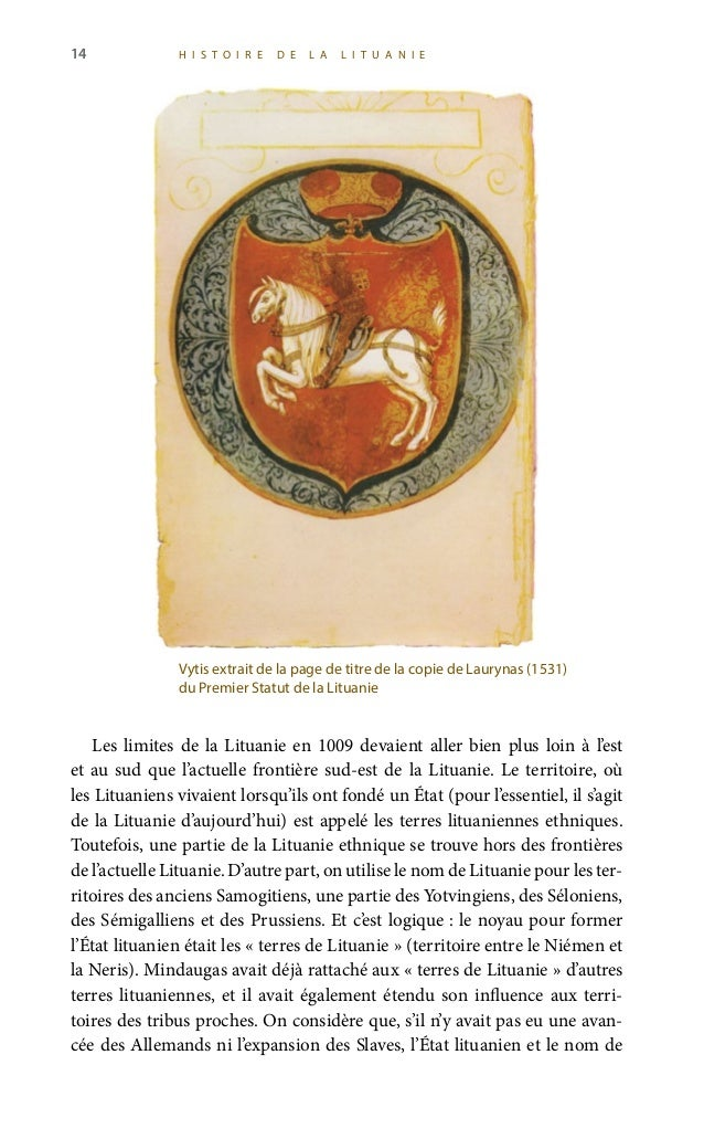 16 H I S T O I R E D E L A L I T U A N I E prussienne ou Lituanie Mineure (plus tard, semble-t-il au XIXe siècle, on a don...