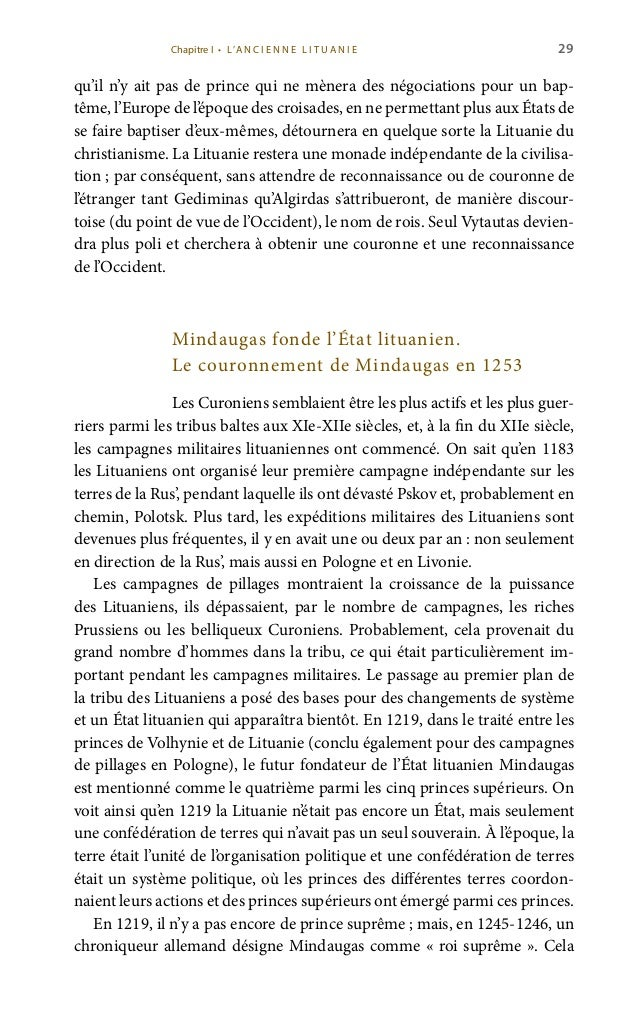 31 y aient résisté à la bataille de Saulė en 1236, la Lituanie était déjà prise en tenailles: en 1237, l'Ordre des cheval...