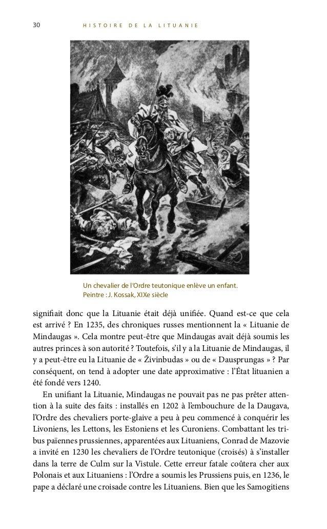 32 H I S T O I R E D E L A L I T U A N I E 6juillet1253. Le jour du couronnement de Mindaugas occupe une place prestigie...