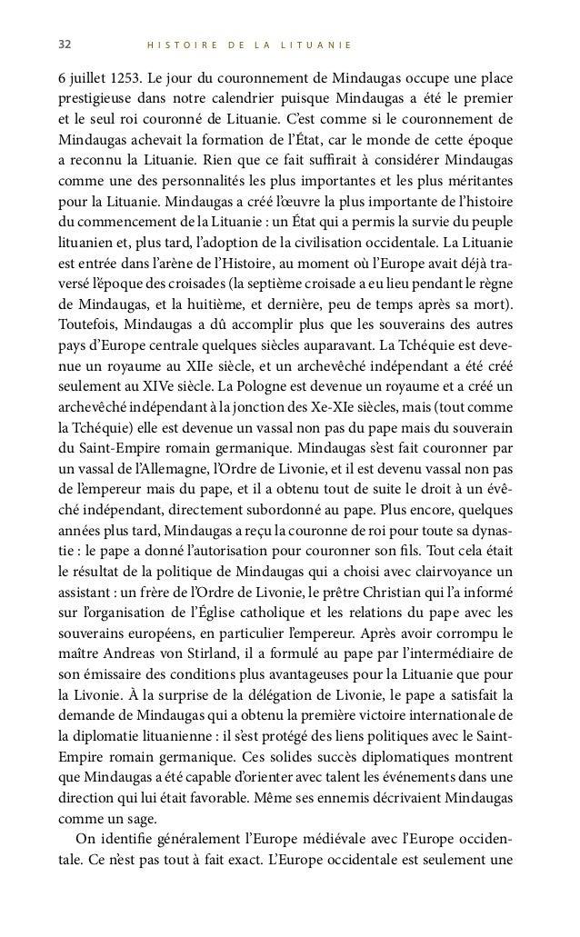 34 H I S T O I R E D E L A L I T U A N I E par les partisans de Mindaugas en 1264, Vaišelga, le fils de Mindaugas, est dev...