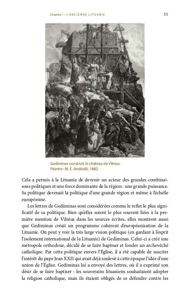 37 croisés qui ne se préoccupaient non pas du baptême mais de la conquête d'un État. Gediminas a aussi envoyé des lettres ...