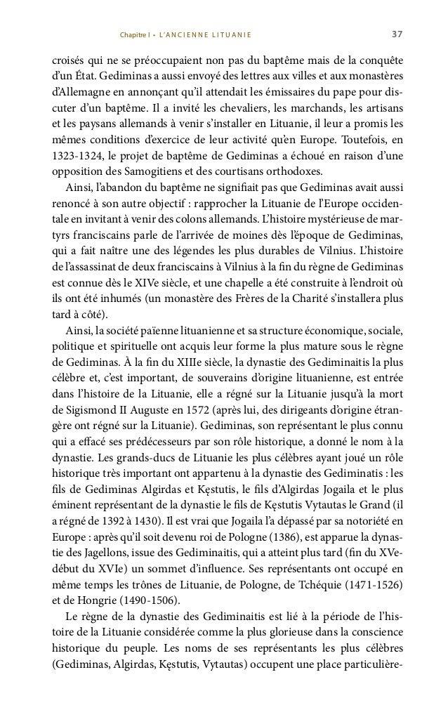 39 ordres obligeait la Lituanie à consacrer toute son énergie à la guerre. C'est pourquoi le régime lituanien au XIVe sièc...