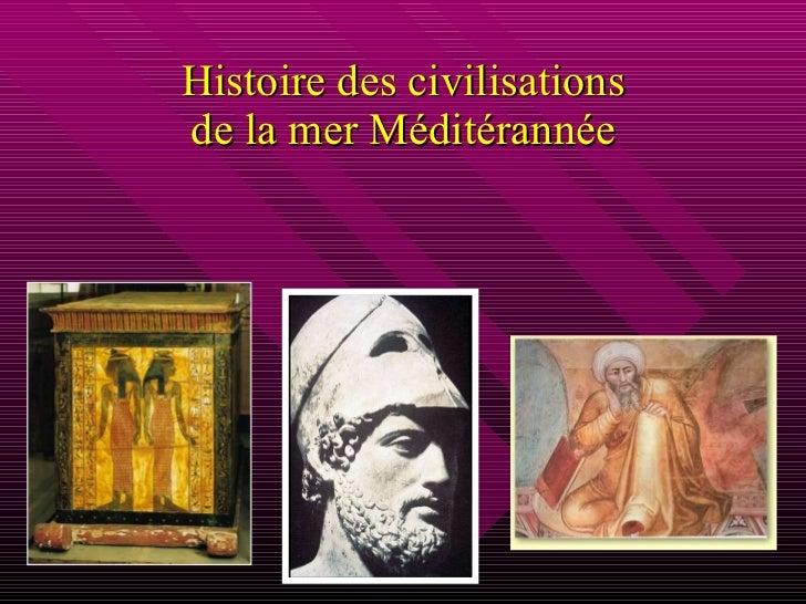 Histoire des civilisations de la mer Méditérannée