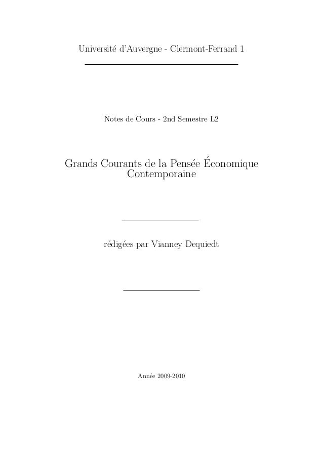 Universit´e d'Auvergne - Clermont-Ferrand 1 Notes de Cours - 2nd Semestre L2 Grands Courants de la Pens´ee ´Economique Con...