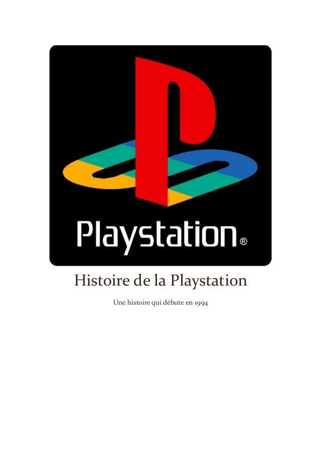 Histoire de la Playstation Une histoire qui débute en 1994