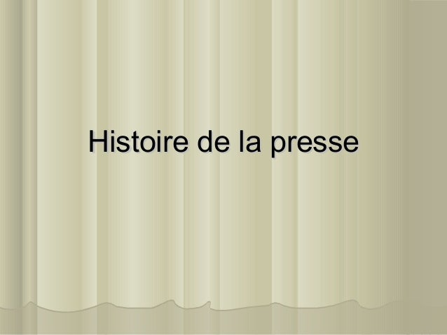 Histoire de la presseHistoire de la presse