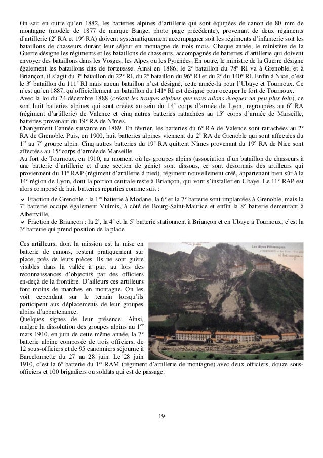 19 On sait en outre qu'en 1882, les batteries alpines d'artillerie qui sont équipées de canon de 80 mm de montagne (modèle...