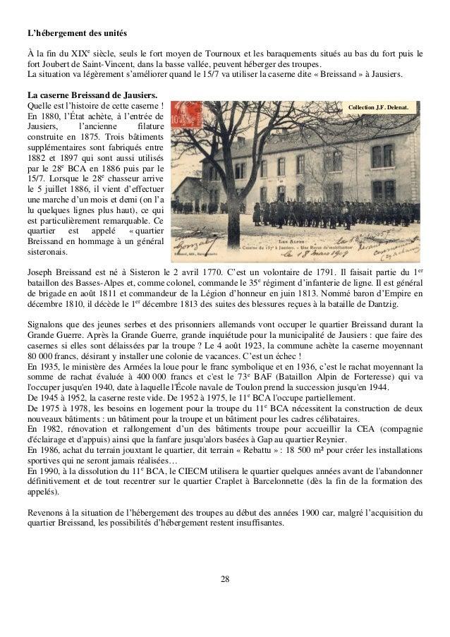 28 L'hébergement des unités À la fin du XIXe siècle, seuls le fort moyen de Tournoux et les baraquements situés au bas du ...