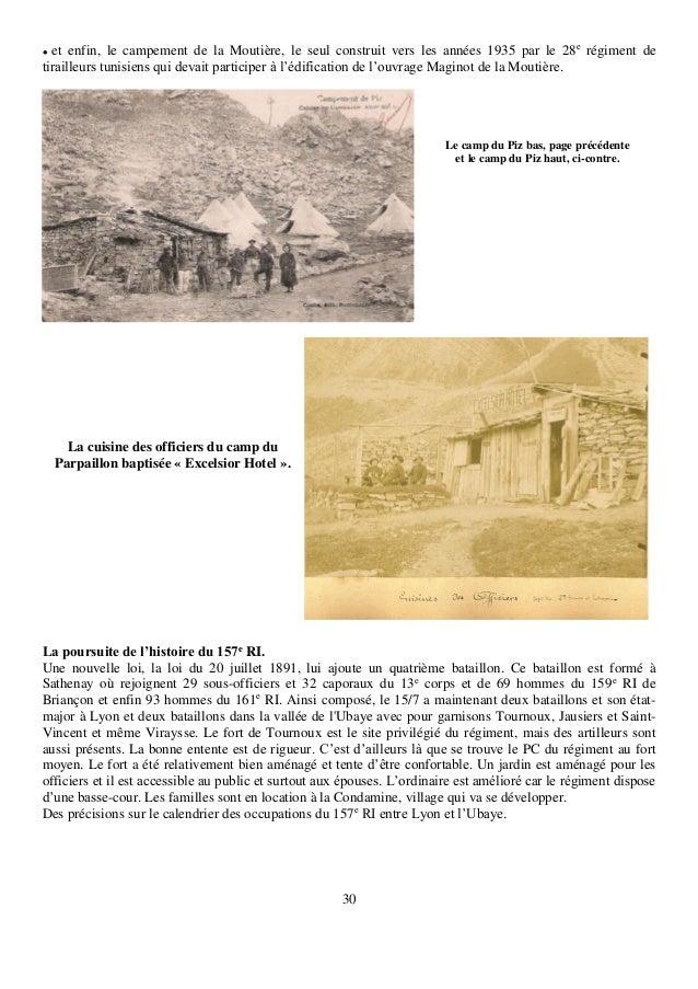 30  et enfin, le campement de la Moutière, le seul construit vers les années 1935 par le 28e régiment de tirailleurs tuni...