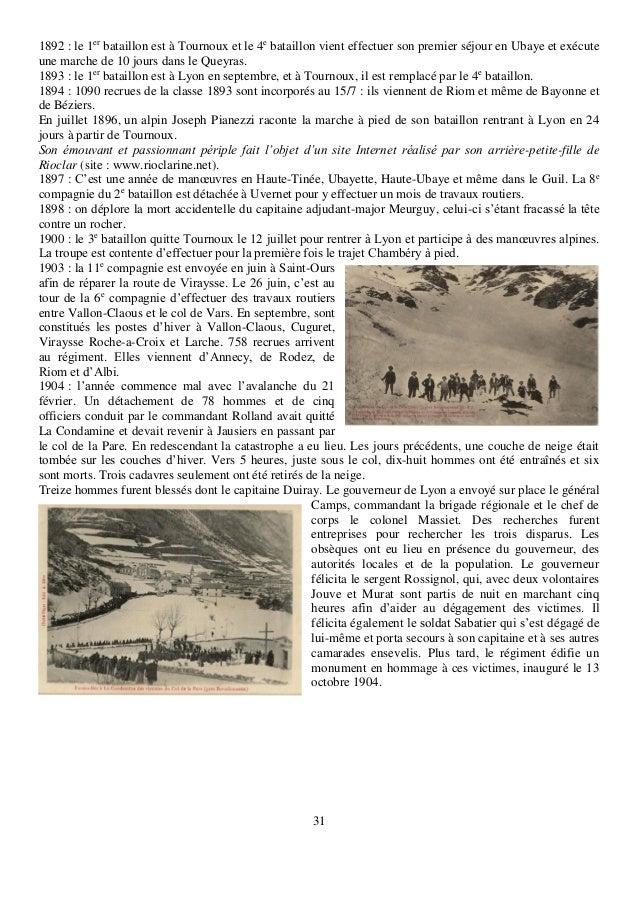 31 1892 : le 1er bataillon est à Tournoux et le 4e bataillon vient effectuer son premier séjour en Ubaye et exécute une ma...