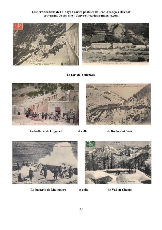 32 Les fortifications de l'Ubaye : cartes postales de Jean-François Delenat provenant de son site : ubaye-en-cartes.e-mons...