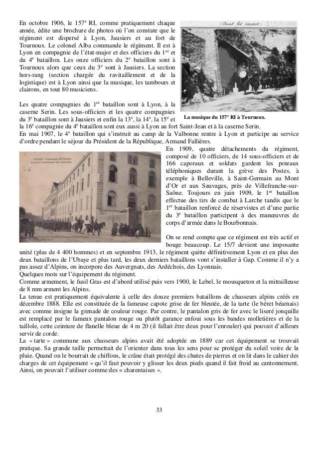 33 En octobre 1906, le 157e RI, comme pratiquement chaque année, édite une brochure de photos où l'on constate que le régi...