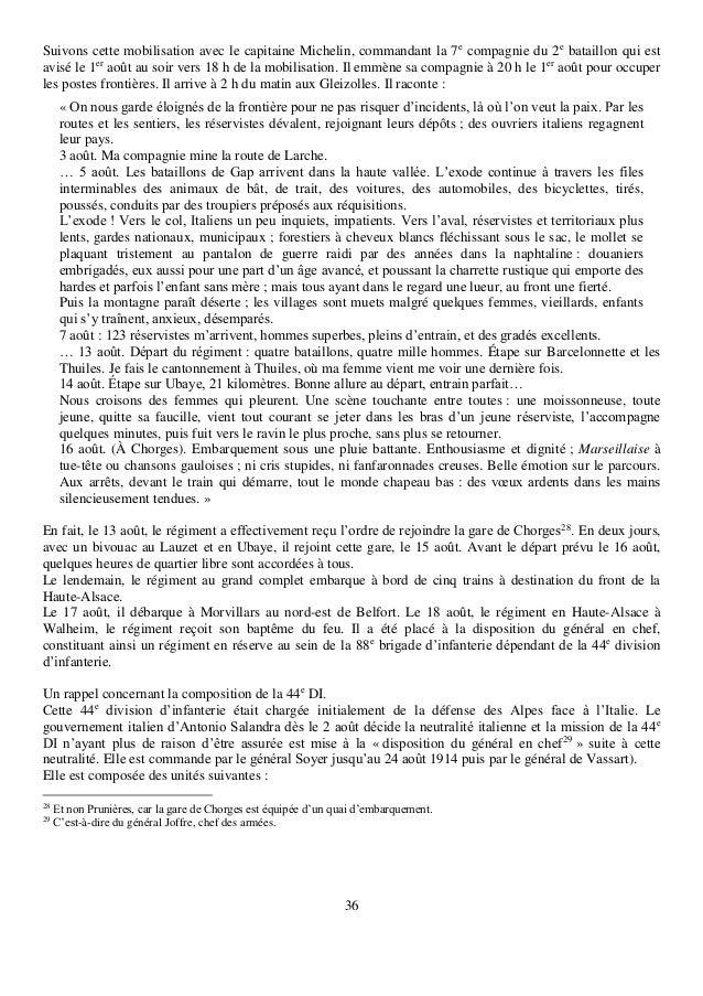 36 Suivons cette mobilisation avec le capitaine Michelin, commandant la 7e compagnie du 2e bataillon qui est avisé le 1er ...