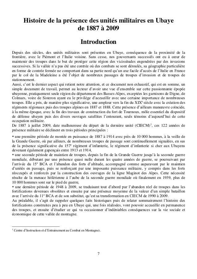 7 Histoire de la présence des unités militaires en Ubaye de 1887 à 2009 Introduction Depuis des siècles, des unités milita...