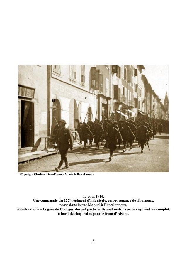8 13 août 1914. Une compagnie du 157e régiment d'infanterie, en provenance de Tournoux, passe dans la rue Manuel à Barcelo...