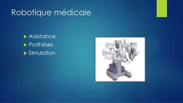Robotique médicale   Assistance    Prothèses    Simulation