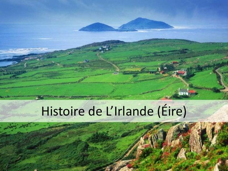 Histoire de L'Irlande (Éire)