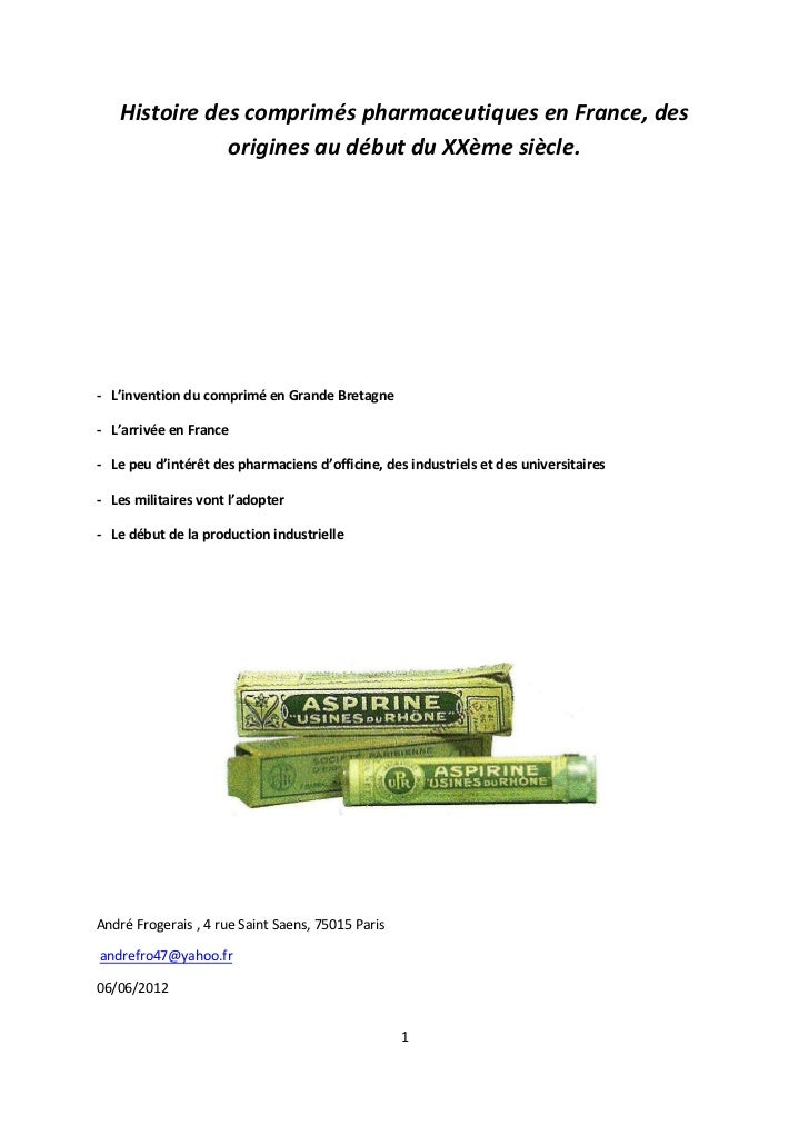 Histoire des comprimés pharmaceutiques en France, des              origines au début du XXème siècle.- L'invention du comp...