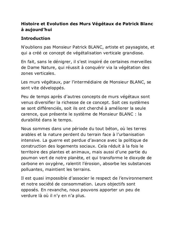 Histoire et Evolution des Murs Végétaux de Patrick Blancà aujourd'huiIntroductionN'oublions pas Monsieur Patrick BLANC, ar...