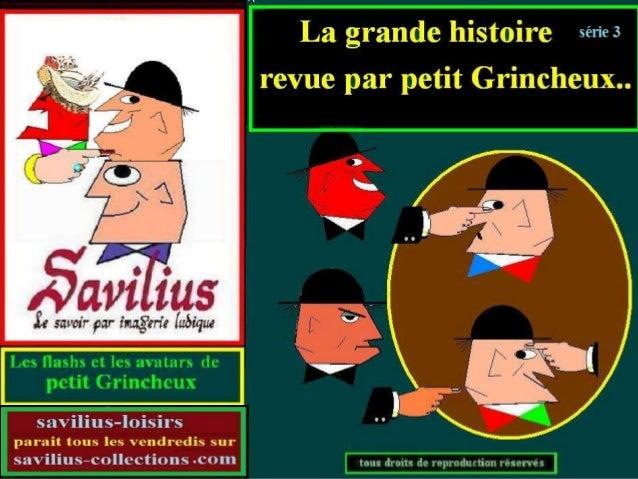 La grande Histoire revue par  Grincheux