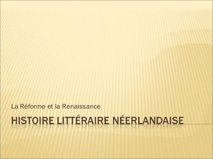 La Réforme et la Renaissance