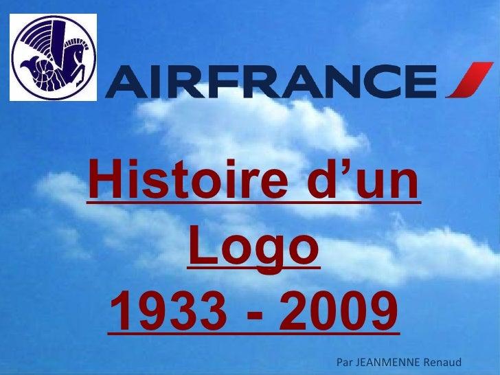 Histoire d'un    Logo 1933 - 2009         Par JEANMENNE Renaud