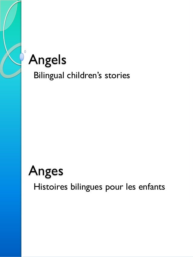 Angels Bilingual children's stories Anges Histoires bilingues pour les enfants