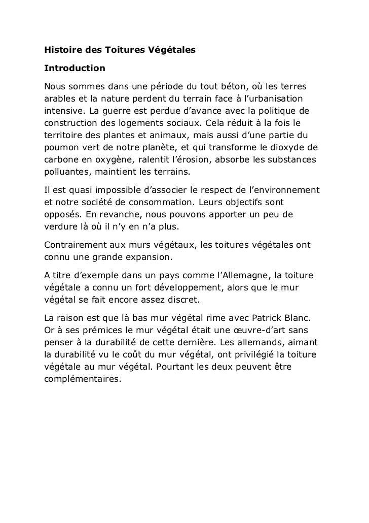Histoire des Toitures VégétalesIntroductionNous sommes dans une période du tout béton, où les terresarables et la nature p...