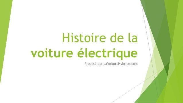 Histoire de la  voiture électrique  Proposé par LaVoitureHybride.com