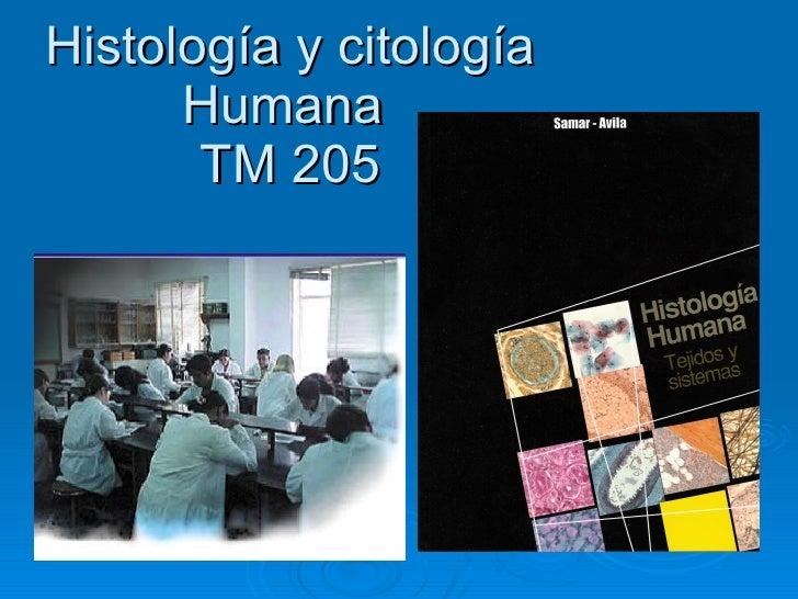 Histología y citología Humana  TM 205