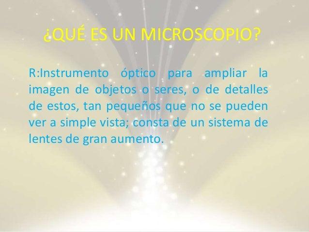 PARTES ESENCIALES DE UN MICROSCOPIO. • Dos lentes convexos que serán el (Ocular y el otro el objetivo) • Tubo • El tubo Ti...