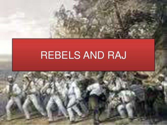12 history rebels and the raj