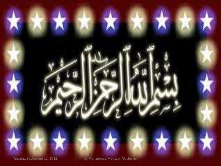 Tuesday, September 11, 2012   Dr Mohammad Manzoor Mashwani