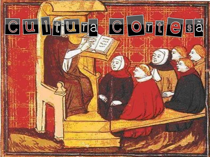 O que é a cultura cortesã?