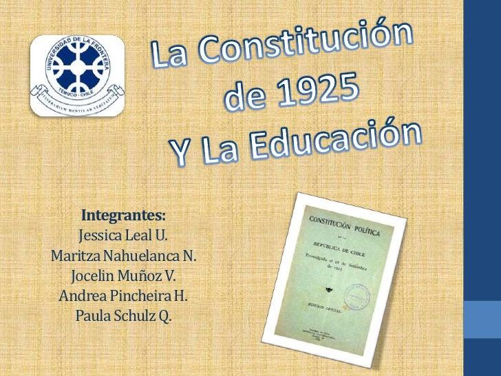 Integrantes:   Jessica Leal U.Maritza Nahuelanca N.  Jocelin Muñoz V. Andrea Pincheira H.   Paula Schulz Q.