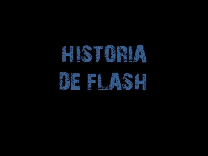 HISTORIADE FLASH