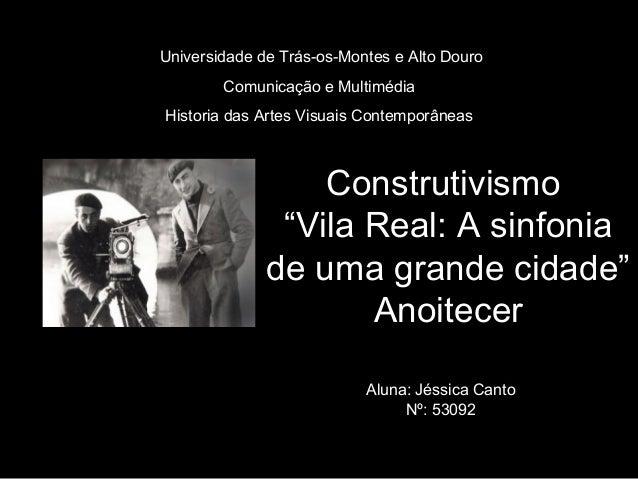 Universidade de Trás-os-Montes e Alto Douro        Comunicação e MultimédiaHistoria das Artes Visuais Contemporâneas      ...