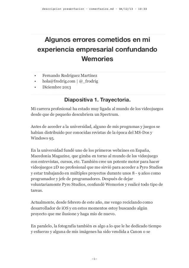 descripcion presentacion - comentarios.md - 04/12/13 - 10:33  Algunos errores cometidos en mi experiencia empresarial conf...