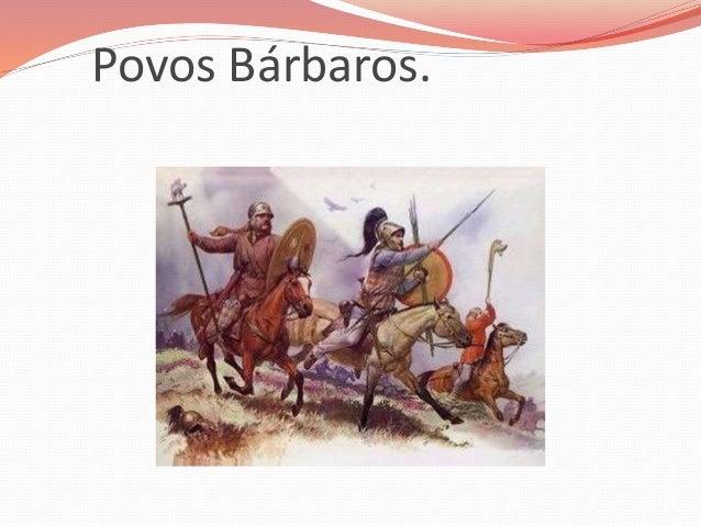 Povos Bárbaros.