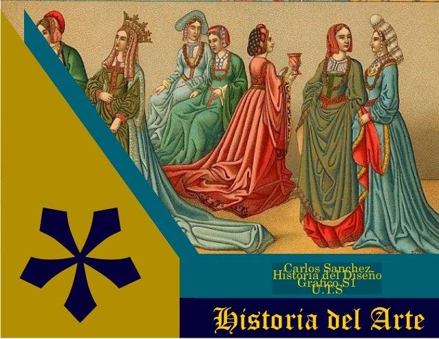 Historia del Arte Carlos Sanchez Historia del Diseño Grafico S1 U.T.S
