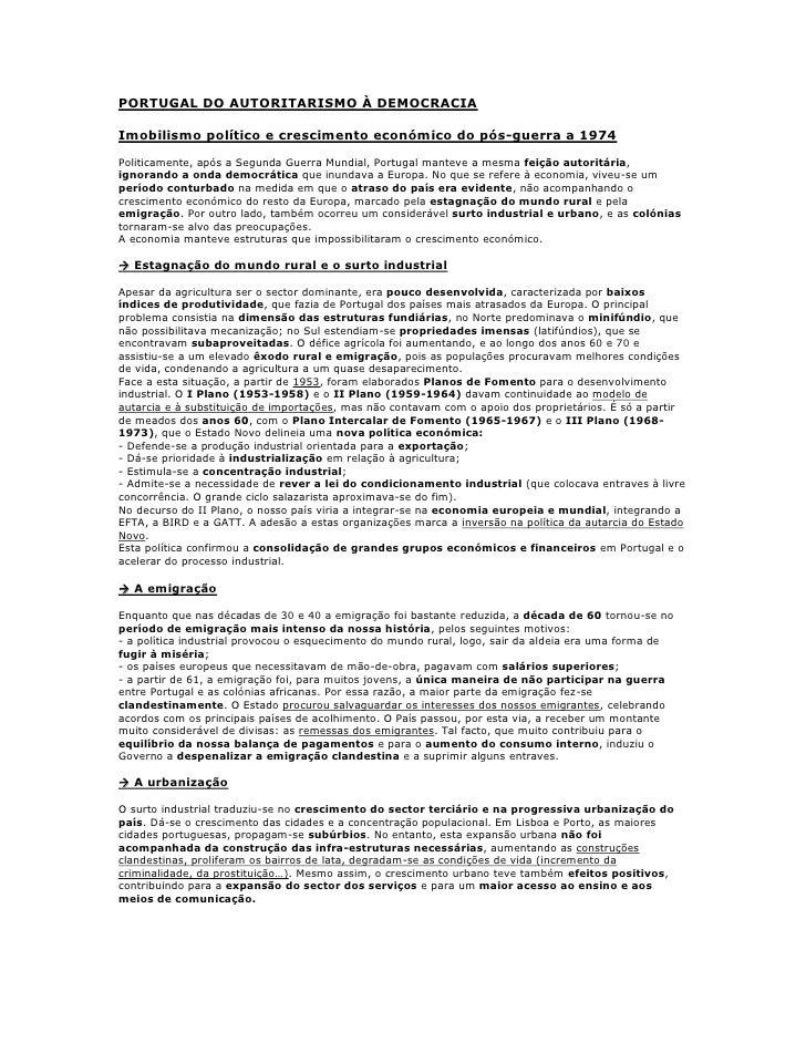 PORTUGAL DO AUTORITARISMO À DEMOCRACIAImobilismo político e crescimento económico do pós-guerra a 1974Politicamente, após ...