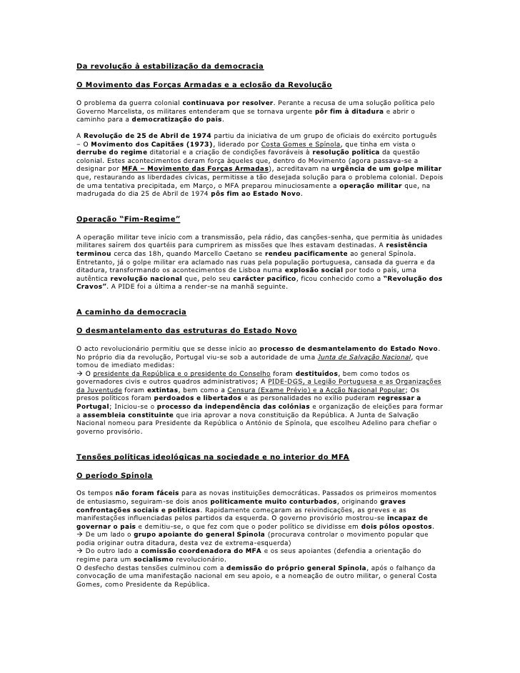 Da revolução à estabilização da democraciaO Movimento das Forças Armadas e a eclosão da RevoluçãoO problema da guerra colo...