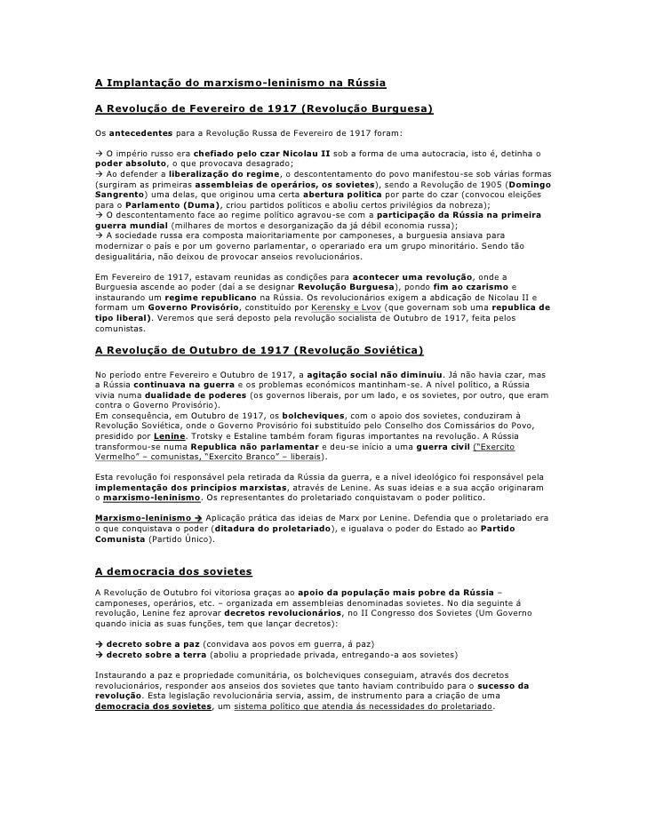 A Implantação do marxismo-leninismo na RússiaA Revolução de Fevereiro de 1917 (Revolução Burguesa)Os antecedentes para a R...