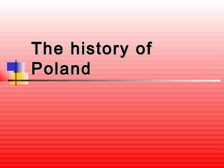 The history ofPoland
