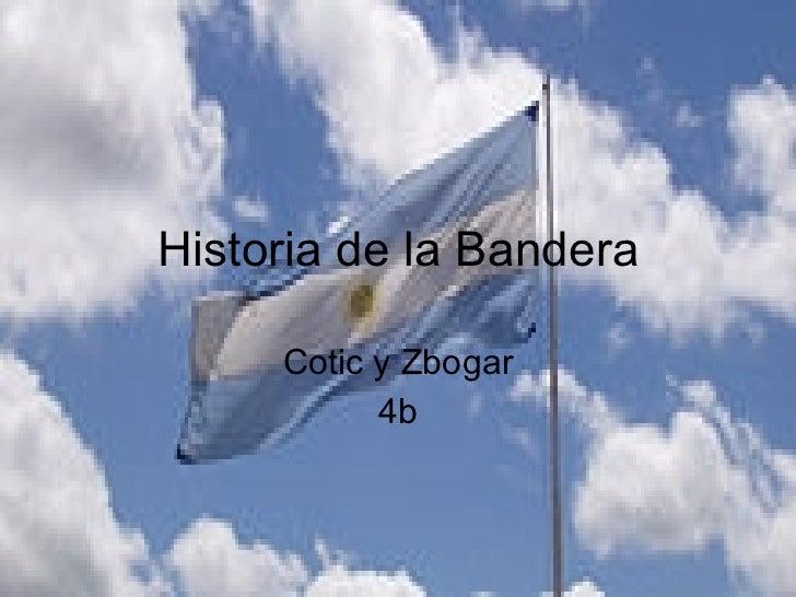 Historia de la Bandera Cotic y Zbogar 4b