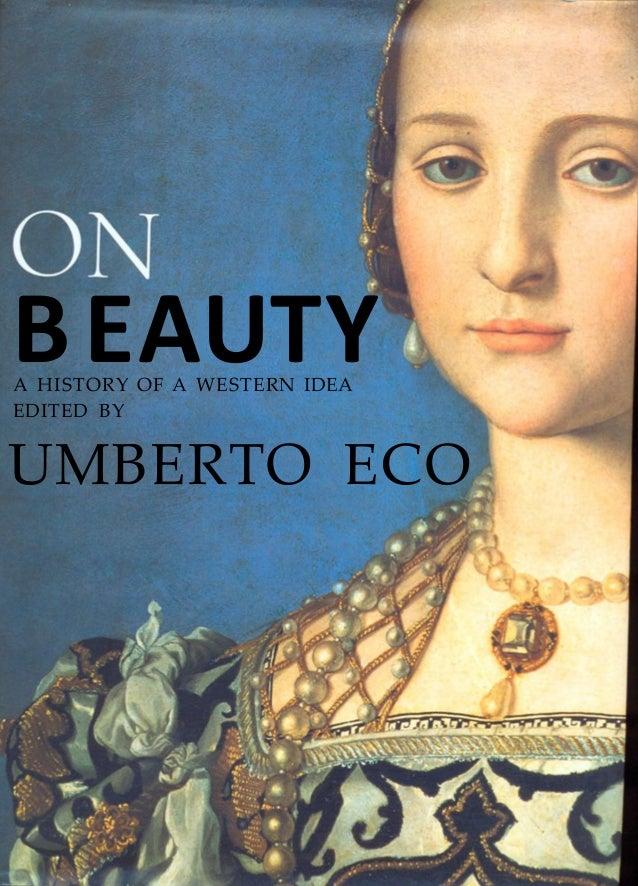 BEAUTYA HISTORY OF A WESTERN IDEA EDITED BY UMBERTO ECO