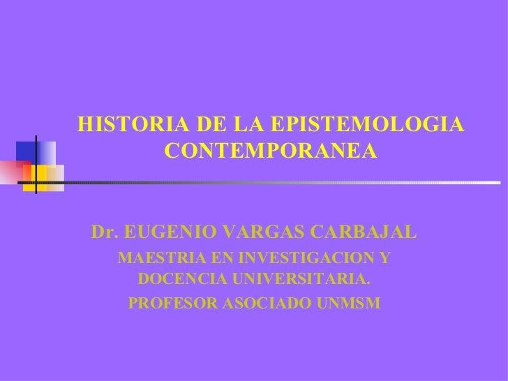 Historia de la epistemolog a contemporanea for Caracteristicas de la contemporanea