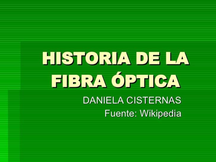 Historia Fibra Óptica