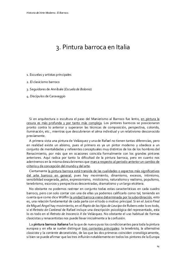 Historia del Arte Moderno. El Barroco. 14 3. Pintura barroca en Italia 1. Escuelas y artistas principales 2. El clasicismo...